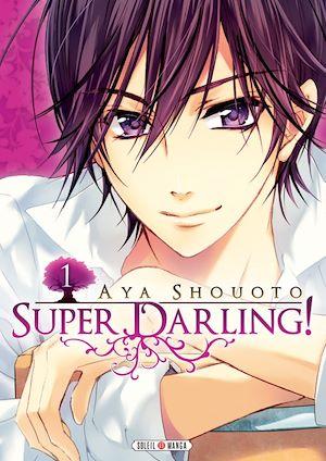 Téléchargez le livre :  Super Darling! T01