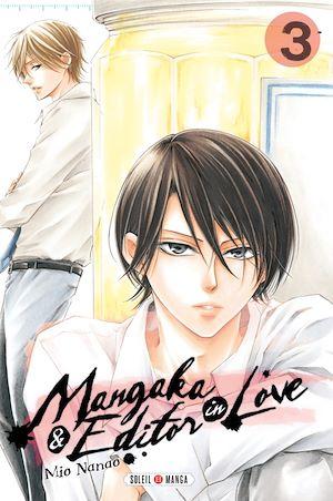 Téléchargez le livre :  Mangaka & Editor in Love T03