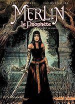 Télécharger le livre :  Merlin le Prophète T05