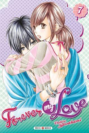 Téléchargez le livre :  Forever my love T07