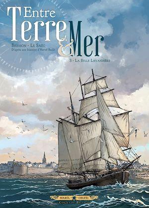 Téléchargez le livre :  Entre terre et mer T03