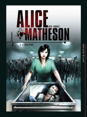Téléchargez le livre :  Alice Matheson T02