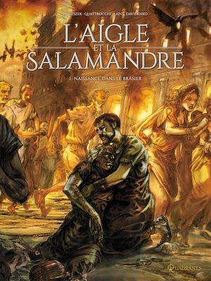 Téléchargez le livre :  L'Aigle et la Salamandre T01