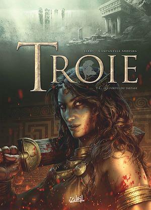 Téléchargez le livre :  Troie T04