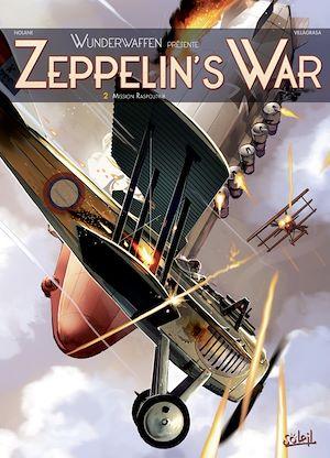 Téléchargez le livre :  Wunderwaffen présente Zeppelin's war T02