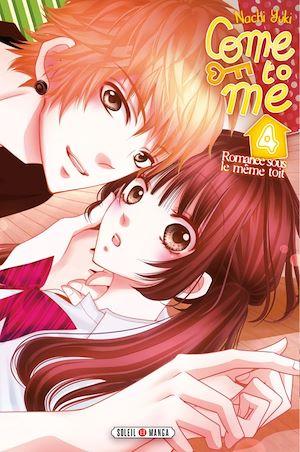 Téléchargez le livre :  Come to me T04