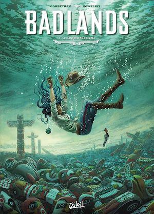Téléchargez le livre :  Badlands T02