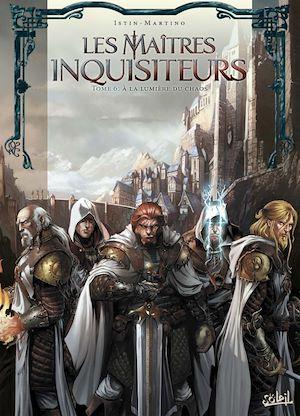 Téléchargez le livre :  Les Maîtres inquisiteurs T06