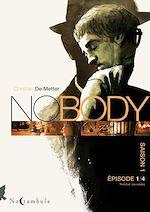 Télécharger cet ebook : No body Saison 1 Épisode 1