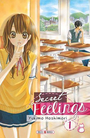 Téléchargez le livre :  Secret feelings T01