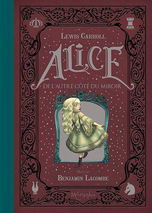Téléchargez le livre :  Alice de l'autre côté du miroir