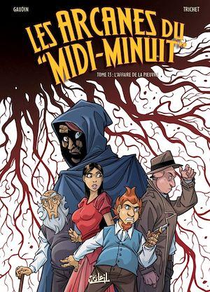 Téléchargez le livre :  Les Arcanes du Midi-Minuit T13