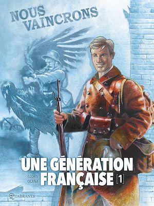 Téléchargez le livre :  Une génération française T01