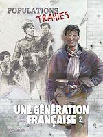 Télécharger cet ebook : Une génération française T02