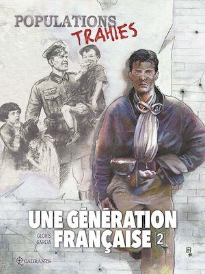Téléchargez le livre :  Une génération française T02