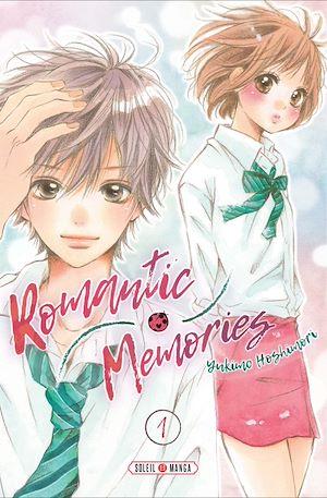 Téléchargez le livre :  Romantic memories T01