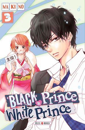 Téléchargez le livre :  Black Prince & White Prince T03