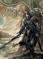 Télécharger le livre :  Orcs et Gobelins T01
