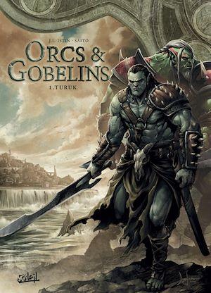 Téléchargez le livre :  Orcs et Gobelins T01