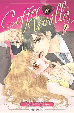Téléchargez le livre :  Coffee & Vanilla T01