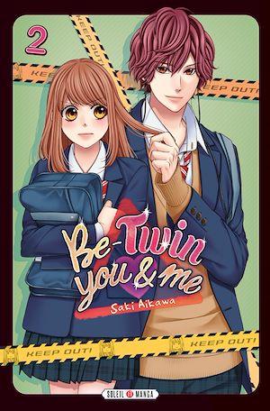 Téléchargez le livre :  Be-Twin you & me T02