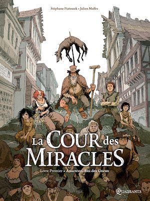 Téléchargez le livre :  La Cour des miracles T01