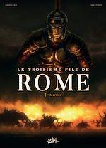 Télécharger le livre :  Le Troisième Fils de Rome T01
