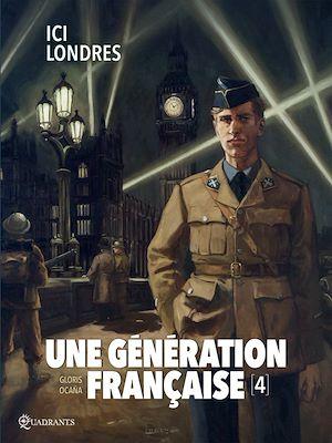 Téléchargez le livre :  Une génération française T04
