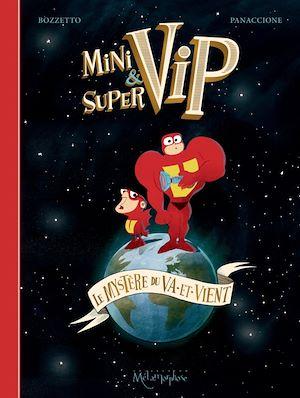 Téléchargez le livre :  Minivip & Supervip
