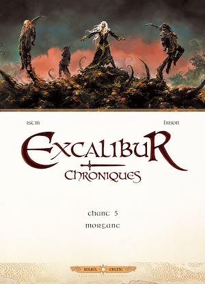 Téléchargez le livre :  Excalibur Chroniques T05