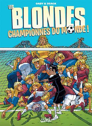 Téléchargez le livre :  Les Blondes championnes du monde