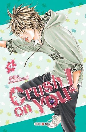 Téléchargez le livre :  Crush on You ! T04