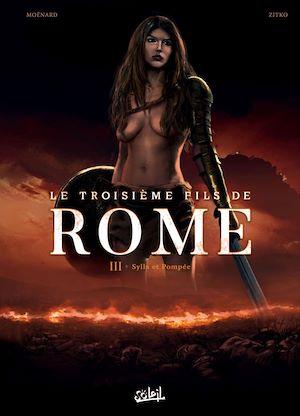 Téléchargez le livre :  Le Troisième Fils de Rome T03
