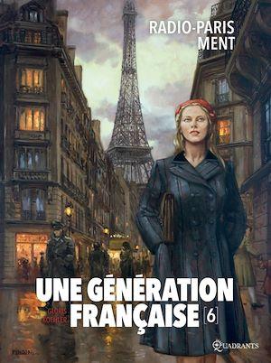 Téléchargez le livre :  Une génération française T06