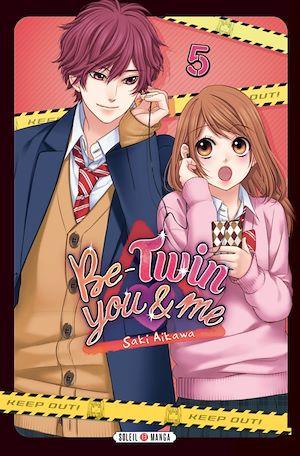 Téléchargez le livre :  Be-Twin you & me T05