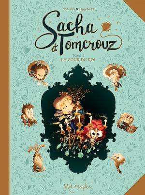 Téléchargez le livre :  Sacha et Tomcrouz T02
