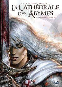 Télécharger le livre : La Cathédrale des Abymes T01
