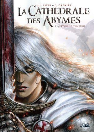 Téléchargez le livre :  La Cathédrale des Abymes T01