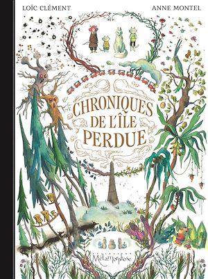 Téléchargez le livre :  Chroniques de l'île perdue