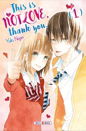 Téléchargez le livre :  This is not Love, Thank you T01