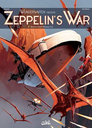 Téléchargez le livre :  Wunderwaffen présente Zeppelin's war T03