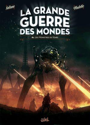 Téléchargez le livre :  La Grande Guerre des mondes T03