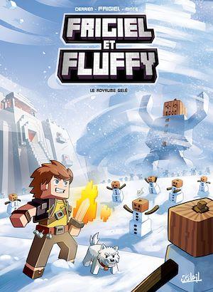 Téléchargez le livre :  Frigiel et Fluffy T04