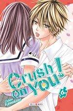Télécharger le livre :  Crush on You ! T06