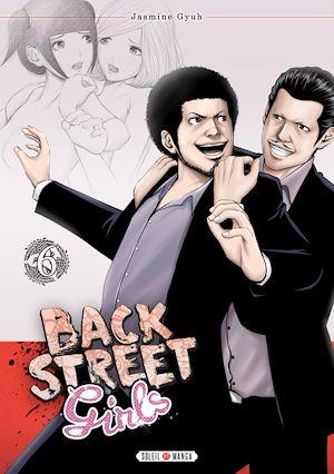 Téléchargez le livre :  Back street girls T06
