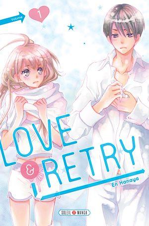 Téléchargez le livre :  Love & Retry T01