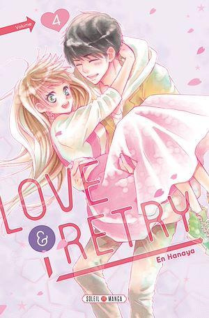 Téléchargez le livre :  Love & Retry T04