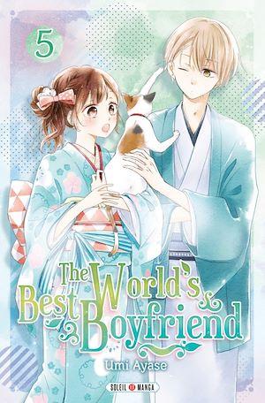 Téléchargez le livre :  The World's Best Boyfriend T05