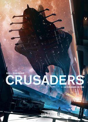 Téléchargez le livre :  Crusaders T01
