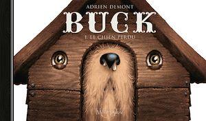 Téléchargez le livre :  Buck le chien perdu